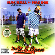 Da U.S. Open mp3 Album by Mac Mall & Mac Dre