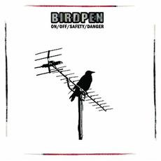 On/Off/Safety/Danger mp3 Album by BirdPen