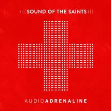 Sound of the Saints mp3 Album by Audio Adrenaline