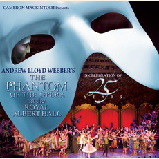 The Phantom of the Opera at the Royal Albert Hall mp3 Live by Andrew Lloyd Webber