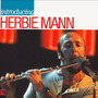 Introducing Herbie Mann