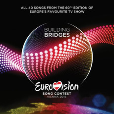 Eurovision Song Contest: VIenna 2015 mp3 Compilation by Various Artists