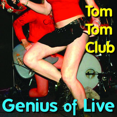 Genius of Live by Tom Tom Club