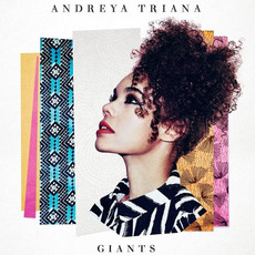 Giants (Indie Edition) mp3 Album by Andreya Triana