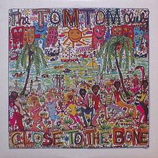 Close to the Bone mp3 Album by Tom Tom Club