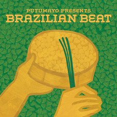 Putumayo Presents: Brazilian Beat by Various Artists
