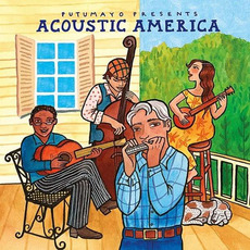 Putumayo Presents: Acoustic America by Various Artists