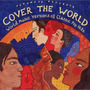 Putumayo Presents: Cover the World - World Music Versions of Classic Pop Hits