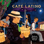 Putumayo Presents: Café Latino