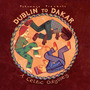 Putumayo Presents: Dublin to Dakar: A Celtic Odyssey