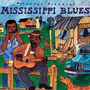 Putumayo Presents: Mississippi Blues