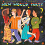 Putumayo Presents: New World Party
