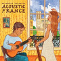 Putumayo Presents: Acoustic France