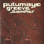 Putumayo Groove Sampler