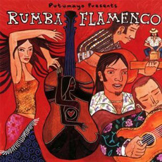 Putumayo Presents: Rumba Flamenco mp3 Compilation by Various Artists