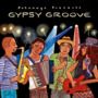 Putumayo Presents: Gypsy Groove