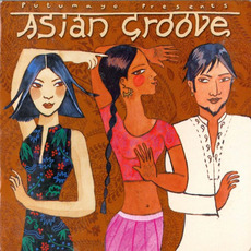 Putumayo Presents: Asian Groove mp3 Compilation by Various Artists