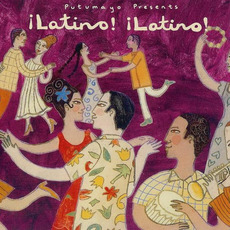 Putumayo Presents: ¡Latino! ¡Latino! mp3 Compilation by Various Artists