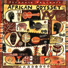 Putumayo Presents: African Odyssey mp3 Compilation by Various Artists