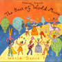 The Best of World Music: World Dance Party