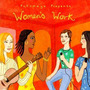 Putumayo Presents: Women's Work