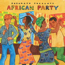 Putumayo Presents: African Party mp3 Compilation by Various Artists