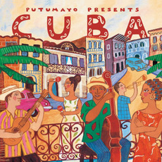 Putumayo Presents: Cuba mp3 Compilation by Various Artists