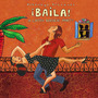 Putumayo Presents: ¡Baila! A Latin Dance Party