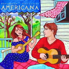 Putumayo Presents: Americana mp3 Compilation by Various Artists