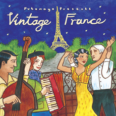 Putumayo Presents: VIntage France by Various Artists