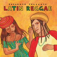 Putumayo Presents: Latin Reggae mp3 Compilation by Various Artists