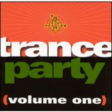 Trance Party, Volume 1 mp3 Compilation by Various Artists