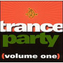 Trance Party, Volume 1
