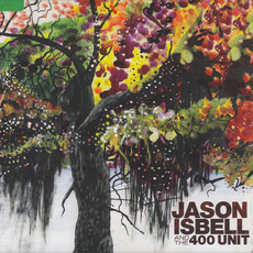 Jason Isbell and the 400 Unit mp3 Album by Jason Isbell And The 400 Unit