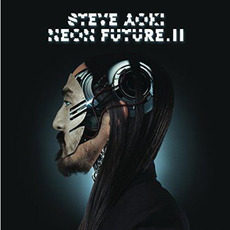 Neon Future II mp3 Album by Steve Aoki