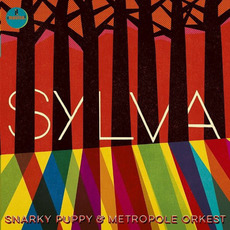Sylva mp3 Album by Snarky Puppy & Metropole Orkest