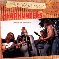 Pickin' on Nashville mp3 Album by The Kentucky Headhunters