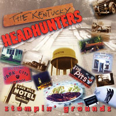 Stompin' Grounds mp3 Album by The Kentucky Headhunters