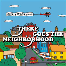 There Goes the Neighborhood mp3 Album by Chris Webby