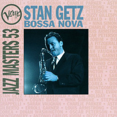 Verve Jazz Masters 53: Bossa Nova mp3 Artist Compilation by Stan Getz