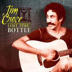 Lost Time in a Bottle mp3 Artist Compilation by Jim Croce