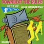 Downbeat The Ruler: Killer Instrumentals (Best Of Studio One, Volume 3)