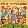 Putumayo Kids Presents: Folk Playground
