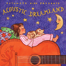 Putumayo Kids Presents: Acoustic Dreamland by Various Artists