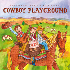 Putumayo Kids Presents: Cowboy Playground by Various Artists