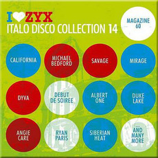 I Love ZYX Italo Disco Collection 14 by Various Artists