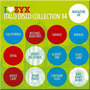 I Love ZYX Italo Disco Collection 14