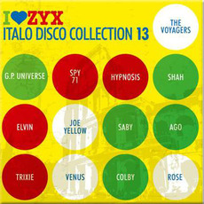 I Love ZYX Italo Disco Collection 13 by Various Artists