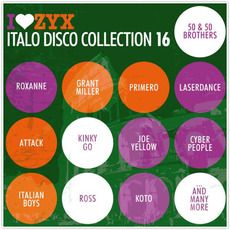 I Love ZYX Italo Disco Collection 16 by Various Artists