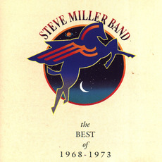 The Best of 1968-1973 mp3 Artist Compilation by Steve Miller Band